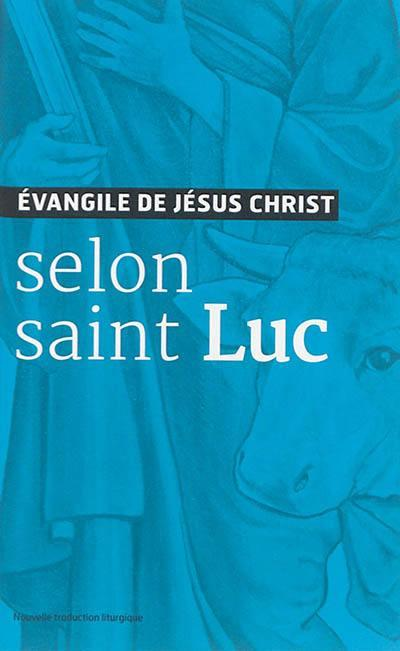 EVANGILE DE JESUS CHRIST - SELON SAINT LUC - NOUVELLE TRADUCTION AELF